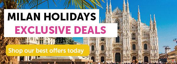Milan holiday deals