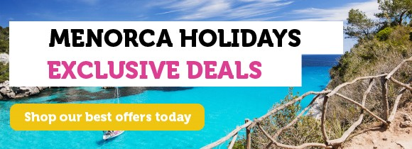 Menorca holiday deals